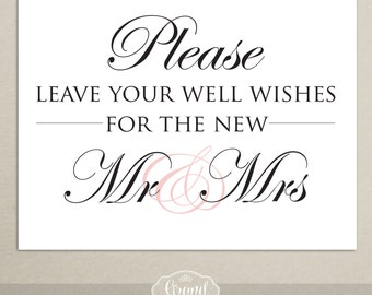Guest Book Sign - Printable Wedding Sign - Well Wishes - Wedding Reception Sign - New Mr. and Mrs. - DIY