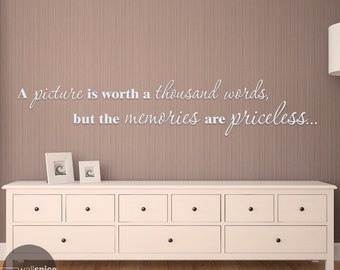 A Picture Is Worth A Thousand Words But The Memories Are Priceless Vinyl Wall Decal Sticker