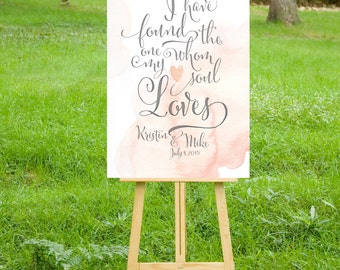 I have Found the One Whom my Soul Loves Quote Sign . Calligraphy Blush Pink Watercolor. Song of Solomon Wedding Welcom Sign. PRINTED or PDF
