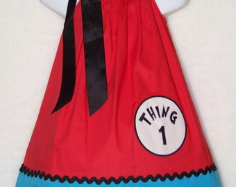 Thing 1 Pillowcase Dress / Dr. Suess/ Red & Blue/ Thing 1 2 3 4 5/ Birthday /Infant / Toddler/ Baby / Girl / Kids / Custom Boutique Clothing