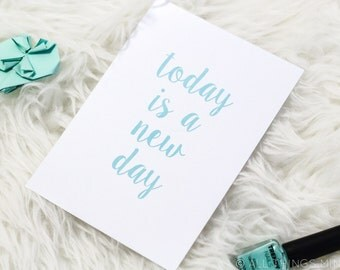 Today Is A Nice Day | Print | Home Decor
