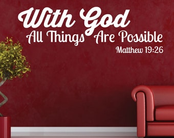 With God All Things Are Possible Decal - 0070 Scripture Wall Decal Quote, bible verse decal, cross decal, christian wall decal