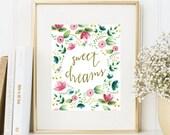 Sweet Dreams floral nursery print, printable, girl nursery decor, 8x10, hand written, pink and gold nursery, watercolor flowers, rifle paper