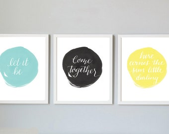 Beatles Lyrics Print 3 pack, Come Together, Here Comes the Sun, Let it be, Custom colors, printable, hand lettered beatles songs