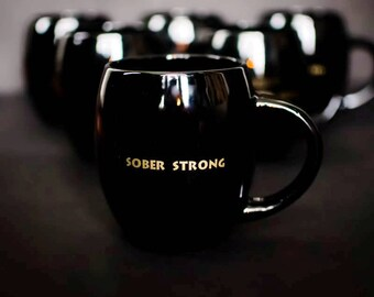 Sober Strong 19 oz. coffee barrel mug with beautiful gold matte lettering