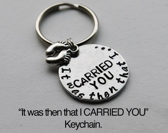 It Was Then That I Carried You Keychain with Footprint Charm.  Religious Keychain.  Footprints In The Sand poem, Inspirational gift, courage