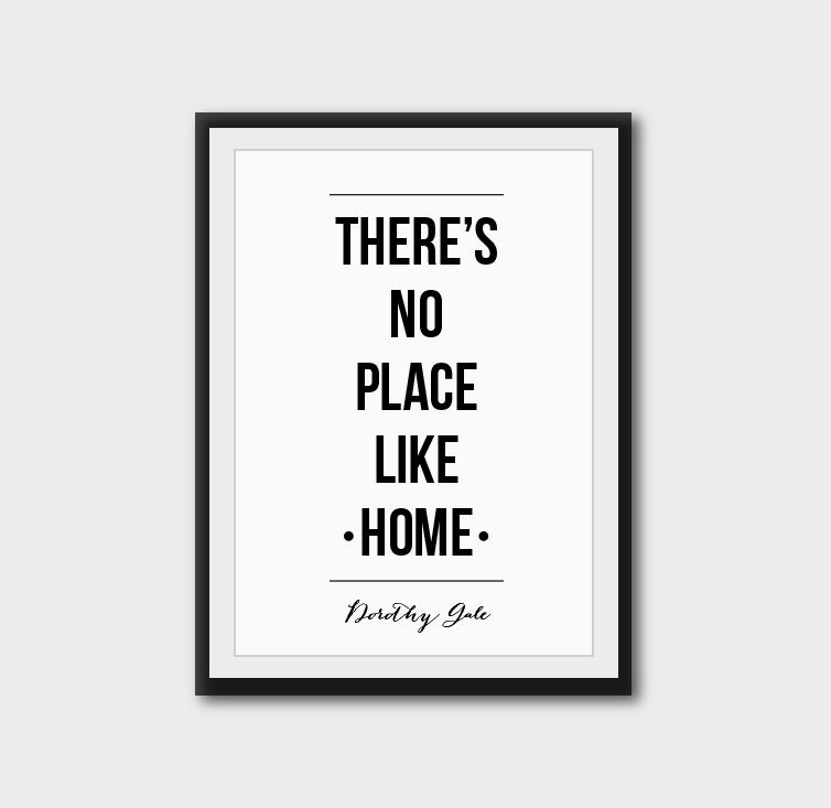 There's No Place Like Home Wizard Of Oz Quote Dorothy By