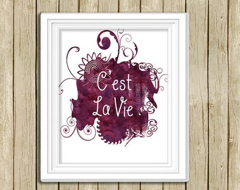 printable wall art C'est La Vie quote watercolor instant download 8 x 10 inspirational motivational art print purple French typography decor