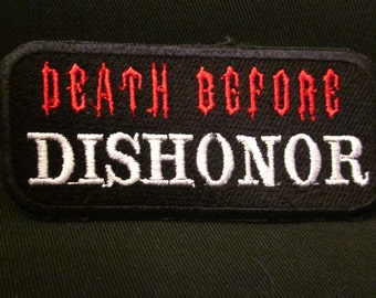 Death before dishonor  iron on patch
