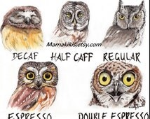 Coffee shop owl fine art print illustration, caffeine art work painting, kitchen wall decor funny coffee art, coffee shop watercolor owls