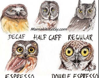 Coffee shop owl fine art print illustration, caffeine art work painting, kitchen wall decor funny coffee art, coffee shop watercolor owls