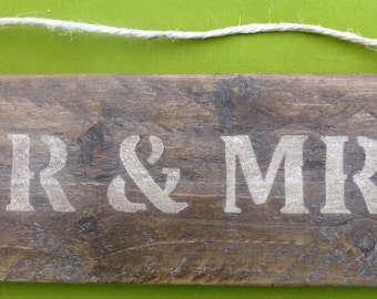 Mr & Mrs hanging sign made from recycled wood