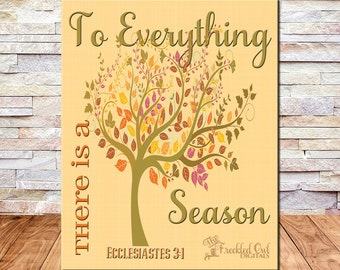Ecclesiastes 3:1, To Everything there is a Season, Printable Home Decor, Inspirational Prints, Scripture Wall Art, INSTANT DOWNLOAD
