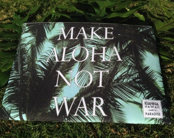 SALE-Make Aloha Not War Clutch Carryall Purse Pouch Bag Peace