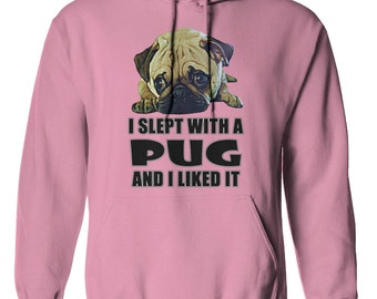 I Slept With A Pug And I Liked It