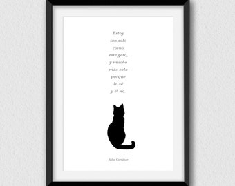 Estoy tan solo como este gato. Printable, funny and decorative wall art. Instant Download, High Resolution JPEG files (5x7, 8x10 and 16x20).