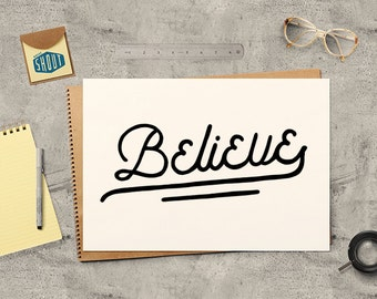 BELIEVE, Vintage Style, Typography Poster, Inspirational Quote, Believe Poster, Motivational Quote, Hand Drawn Quote, Typography