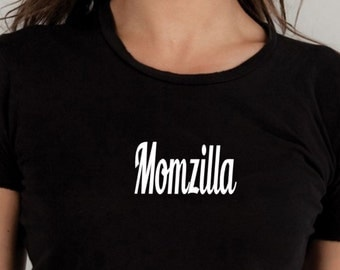Momzilla Tshirt, Mom tee, funny tshirts, graphic tee, awesome mom, mothers day, sarcastic shirt, gift for mom, new mom gift, baby shower