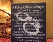 Hand Made Wood Sign painted with Police Prayer