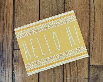 Hello Hi Greeting Card