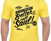 Better Call Saul Shirt - Choice of Colors Sizes 2T - Adult 5XL (now including Ladies) - Breaking Bad - Walter - Saul Goodman - Jesse Pinkman
