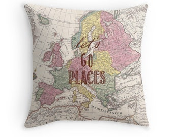 Travel Quote Pillow, Pillow Cover, Let's Go Places, Wanderlust, Graduation Gift, Valentines, World Map, Home Decor, Throw Pillow, For Her