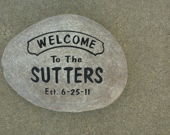 Custom Engraved Welcome Family Sign - Engraved Rock, Stone, namesake, etched rock, etched stone, Sandblast
