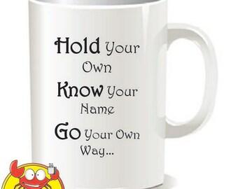Hold your own Mug, jason mraz, Quote Mug, Ceramic Mug, Coffee Mug, Coffee Cup, Funny Cup, Gift, Mug, sibling, for him, for her