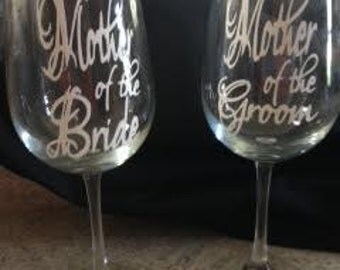 Mother of the Bride or Mother of the Groom Wine Glasses