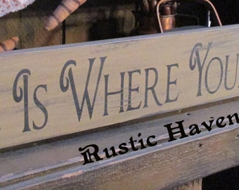 "Primitive Wooden Sign~Home Is Where Your Story Begins 5.5"" x 48"""