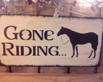 Primitive Wooden Gone Riding horse sign
