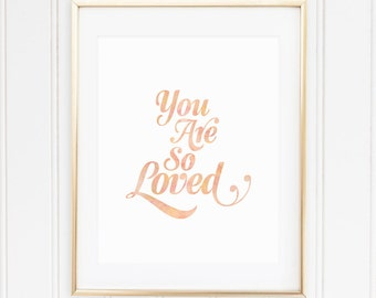 PEACH, Nursery Wall Art, Nursery Quote, Nursery Art, Nursery Decor, You Are So Loved, PRINTABLE, Instant Download, Watercolor