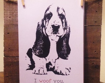 Basset Hound Card / Greeting Card / I Woof You Card / I Love You Card