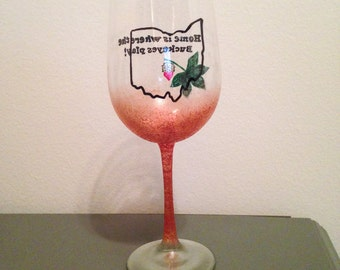 Home is Where the Buckeyes Play- Ohio wine glass