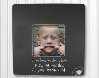 Funny Father's Day Gift Mother's Day Gift Gift for Dad Gift for Mom I Love How We Don't Have to Say Out Loud That I'm Your Favorite IBFSDUG