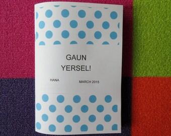 GAUN YERSEL! A self-care zine.