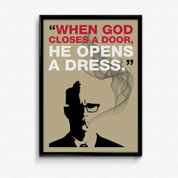 Mad Men Poster Roger Sterling Quote Closes door opens dress