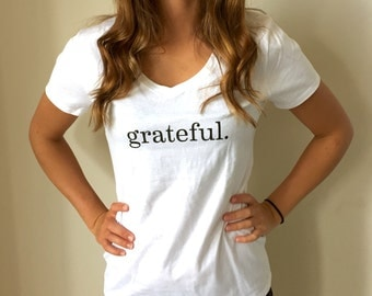 grateful. Cotton V-neck Tee --- Women's white cotton t-shirt