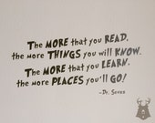 The More That You Read - Dr. Seuss Quote - Vinyl Wall Decal - Bedroom Wall Quote - Vinyl Wall Lettering - Kids Room Wall Quote