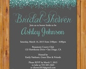 Teal Bridal Shower Glitter Sparkles Invite Blue Grey Hens Party Printable Invitation 5x7 Digital JPG (463)