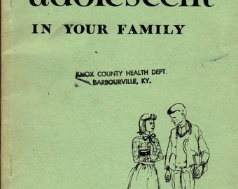 The Adolescent in Your Family - 1970 - Vintage Book