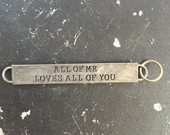 Industrial Truism Tag All Of Me Loves All Of You