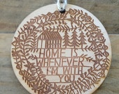 home is whenever i'm with you holiday ornament