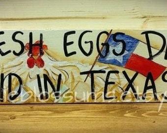 """5.5"""" X 21"""" #218 Farm Fresh Eggs Daily Laid in Texas"""