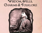 Gypsy Wisdom, Spells, Charms and Folklore Ebook