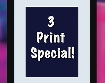 Print Special Deal ... Any 3 Archival Quality Art Prints... Your choice!