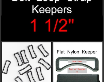 "20 PIECES - 1 1/2"" - Belt Loop Strap KEEPER, Plastic, 1.5, 38mm - You Choose Style, Tubular or Flat"