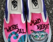 MADE TO ORDER (Any Size) Original Hand Painted Cheshire Cat We're All Mad Here Shoes