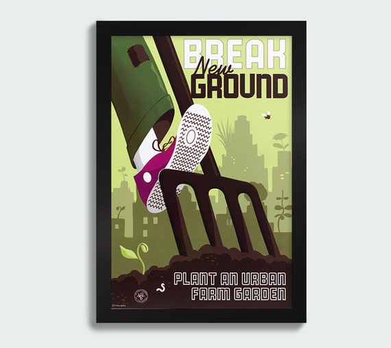 Break New Ground - 12x18 poster