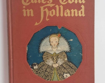 Tales Told in Holland Vintage Book 1950